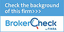 Check the background of this firm with Broker Check